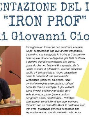 """Presentazione del libro """"Iron Prof"""" di Giovanni Ciot il 26/10/2019"""